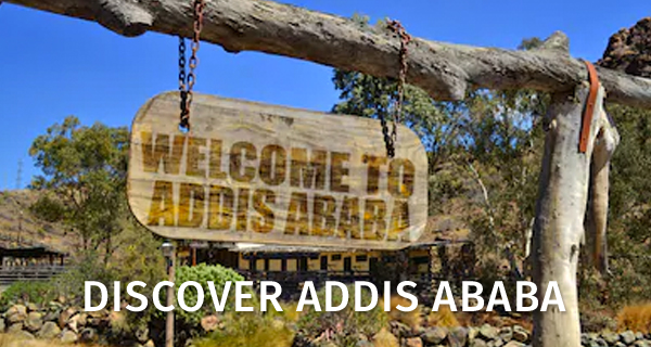 Discover Addis Ababa